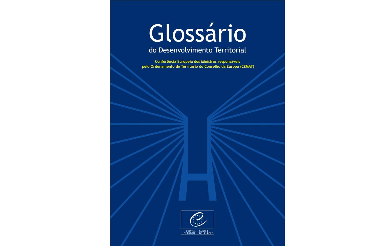 Glossário de Desenvolvimento Territorial. Fonte: DGT