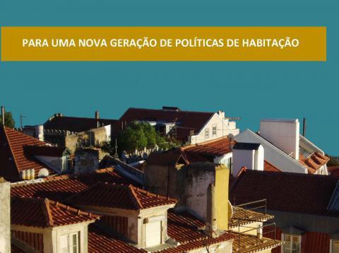 Para uma Nova Geração de Políticas de Habitação