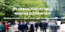 URBAN EUROPE CALL - Making Cities Work